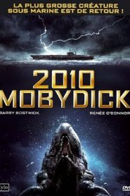 2010 – Moby Dick